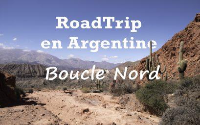 Guide pour un roadtrip dans le nord argentin