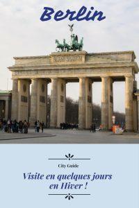Visitez la capitale allemande, Berlin, en quelques jours en hiver ! City guide inside !