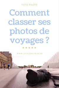 comment classer ses photos de voyages ?