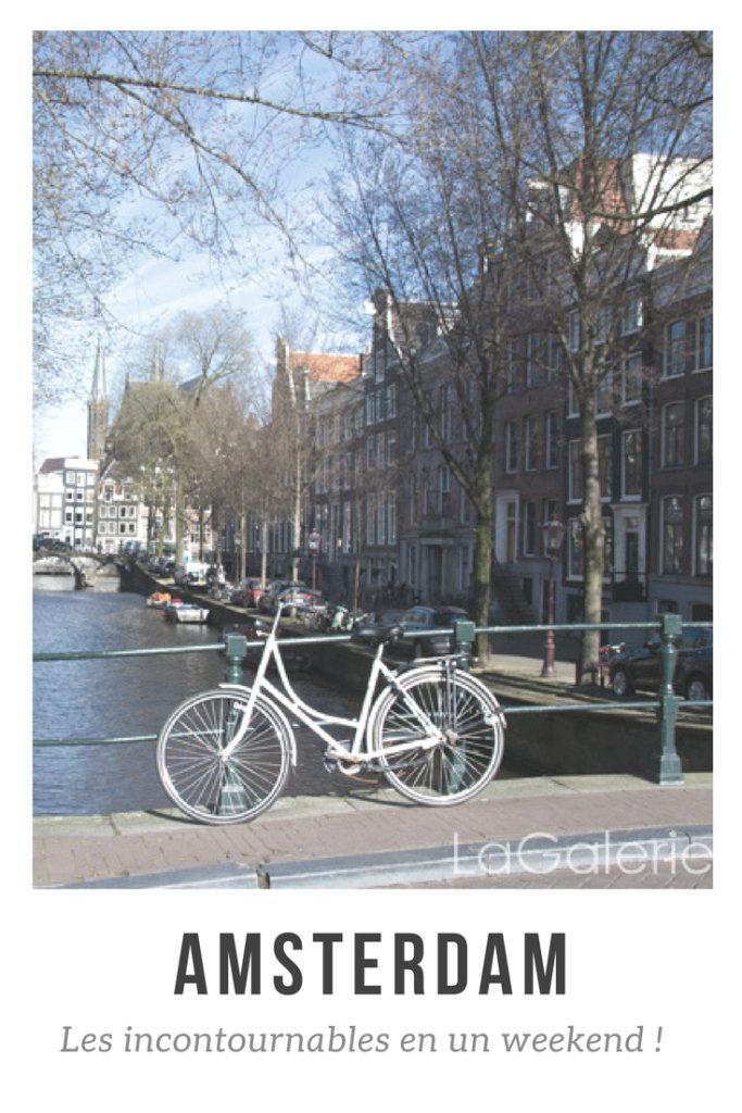 Découvrez tout ce qu'il y a à faire en un weekend à Amsterdam !