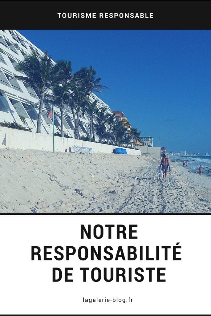 Responsabilité des touristes et tourisme responsable